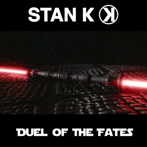 Stan K - Duel Of The Fates
