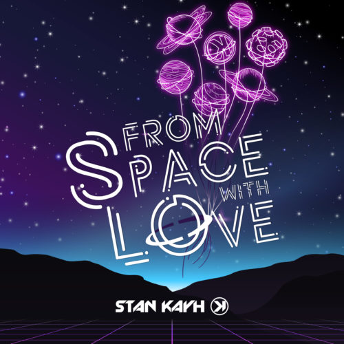 STAN KAYH - From Space With Love