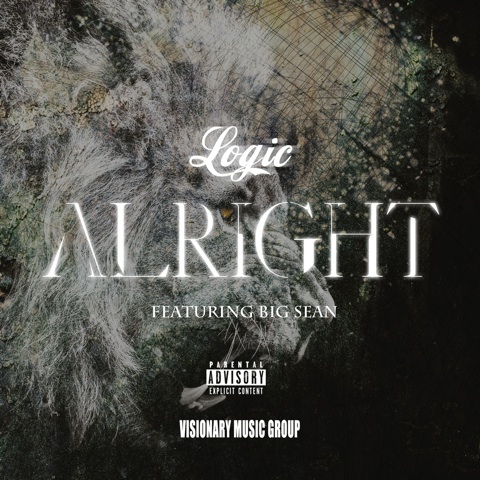 "FREE DOWNLOAD: Logic ""Alright"" Ft. Big Sean"
