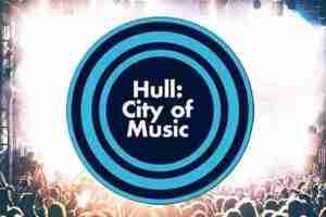 Hull City of Music