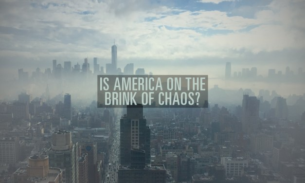 Is America on the Brink of Chaos?