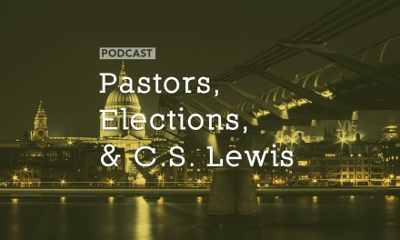 Pastors, Elections, and C.S. Lewis