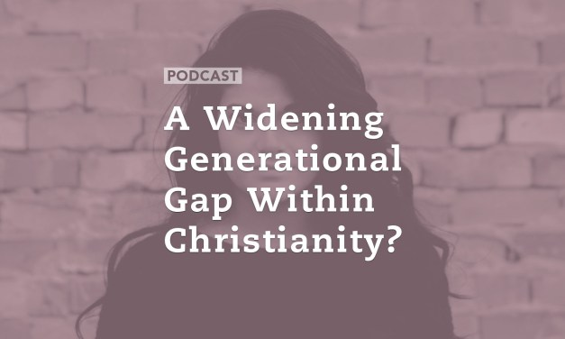 A Widening Generational Gap Within Christianity?