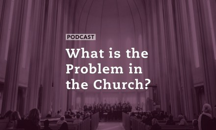 What is the Problem in the Church?