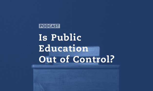 Is Public Education Out of Control?