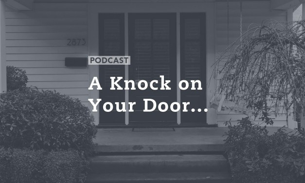 A Knock on Your Door…