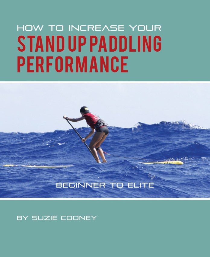 Suzie Cooney: How to Increase your Standup Paddling Performance