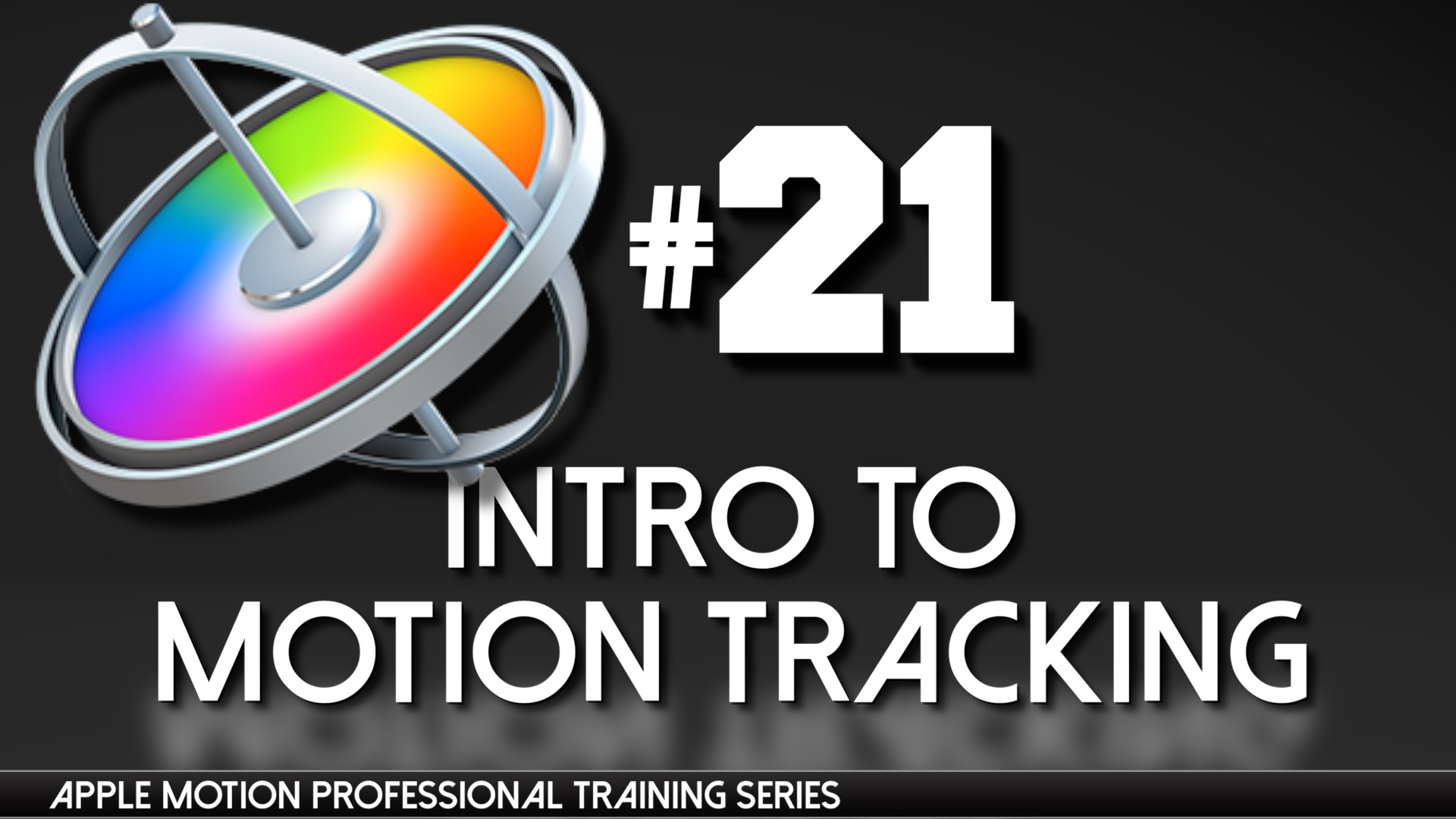 Matchmove Artist Resume Apple Motion Professional Training 21 Intro To Motion Tracking