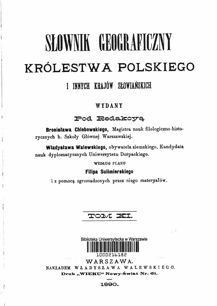 Słownik geograficzny Królestwa Polskiego i innych krajów słowiańskich, 1880