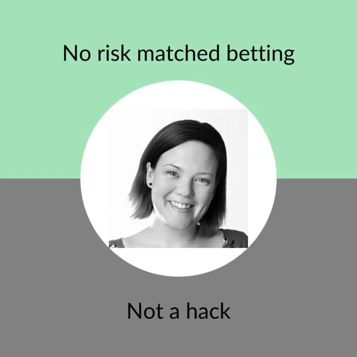 No risk matched betting - not a hack icon - Claire St