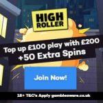 50 Extra Spins & 100 GBP Bonus at High Roller Casino