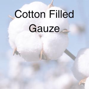 Cotton Filled Gauze