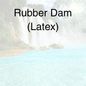 Robber Dam (Latex)