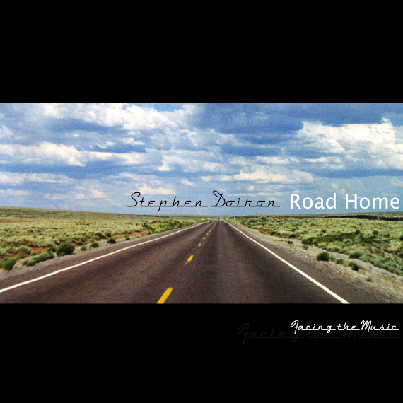 Stephen Doiron - Road Home (2019)