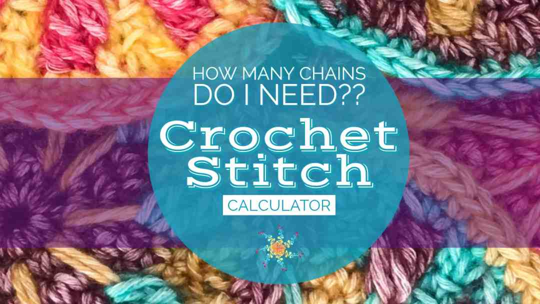 Crochet Stitch Calculator Calculate Your Stitch Multiples To Fit