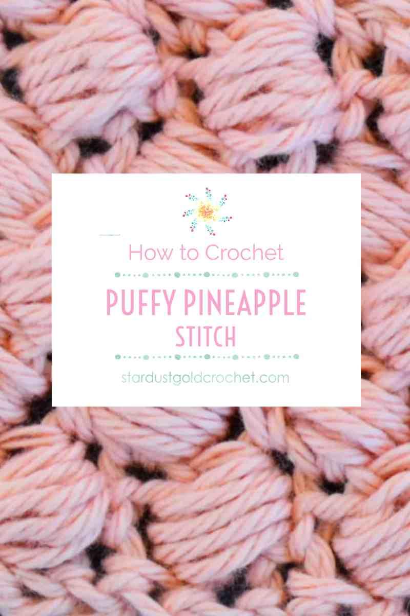 199ba486c30c How to Crochet  Pineapple Puff Stitch