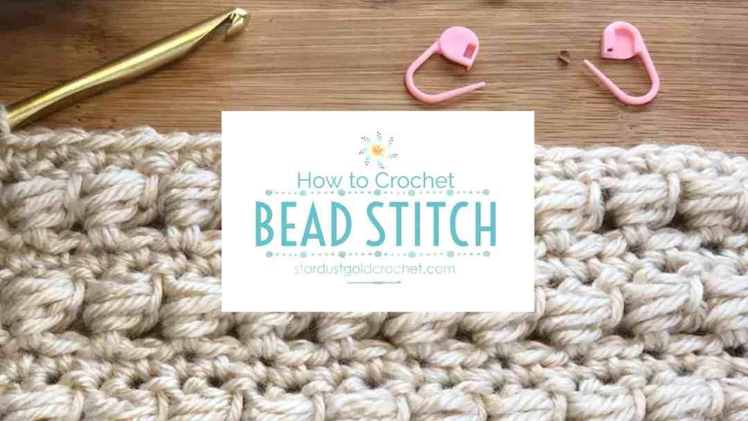 cd54c3f943d How to Crochet  Bead Stitch
