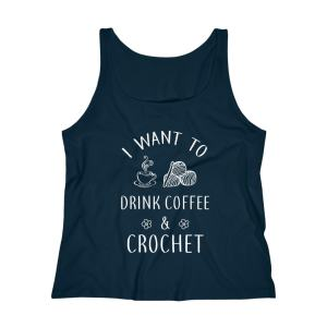 I want to drink coffee and crochet tank top