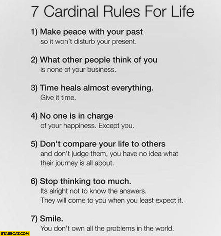 7 Cardinal Rules For Life Make Peace With Past Smile No
