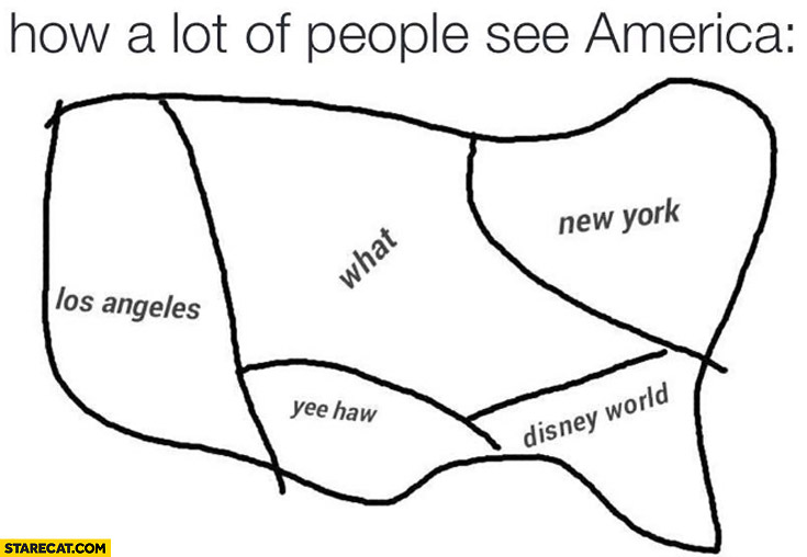 How a lot of people see America: what?, yee haw, Disney