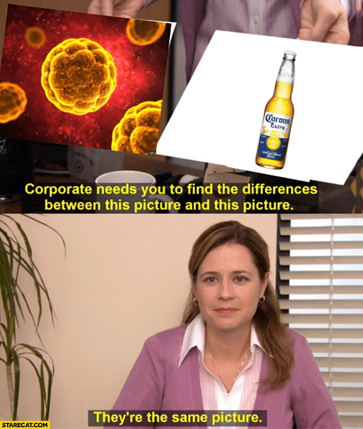 How drunk people think of the coronavirus vs Corona Extra beer ...