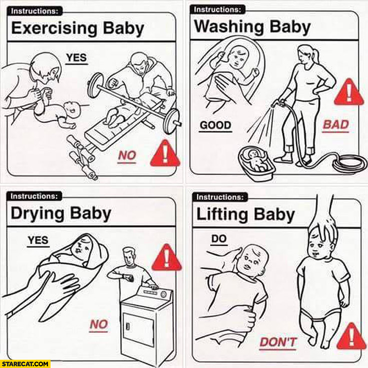 Taking care of baby instructions do don'ts yes no