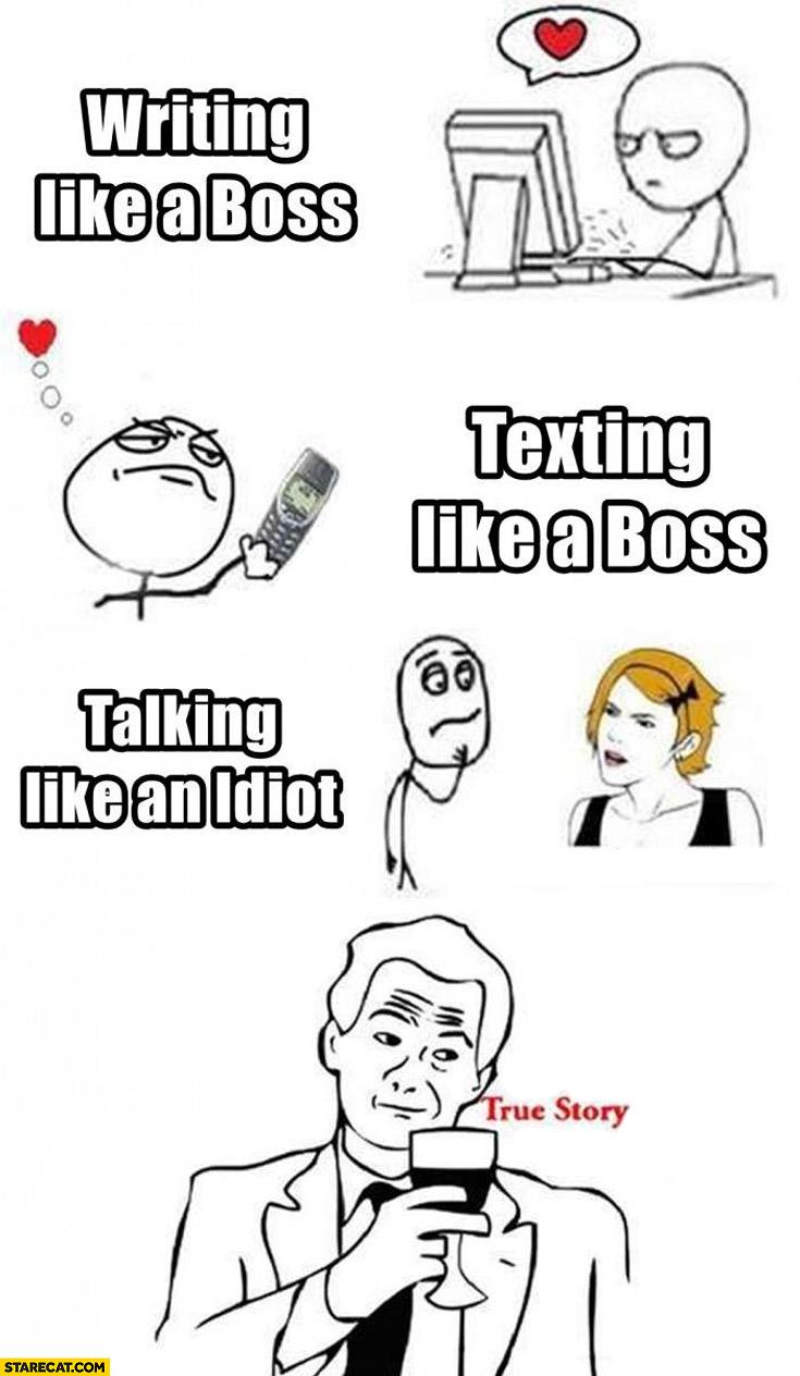 Writing like a boss texting like a boss talking like an