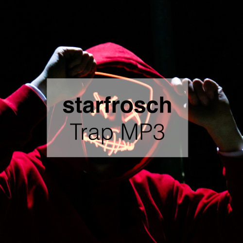 starfrosch - Trap MP3 - starfrosch - Download Free MP3