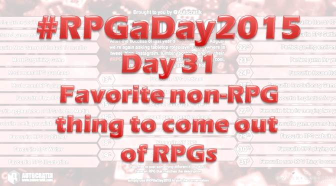 RPG a Day 2015 Challenge – Day 31