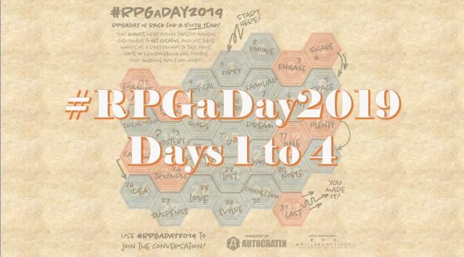 #RPGaDay 2019, let's do this one more time! (Days 1 to 4)