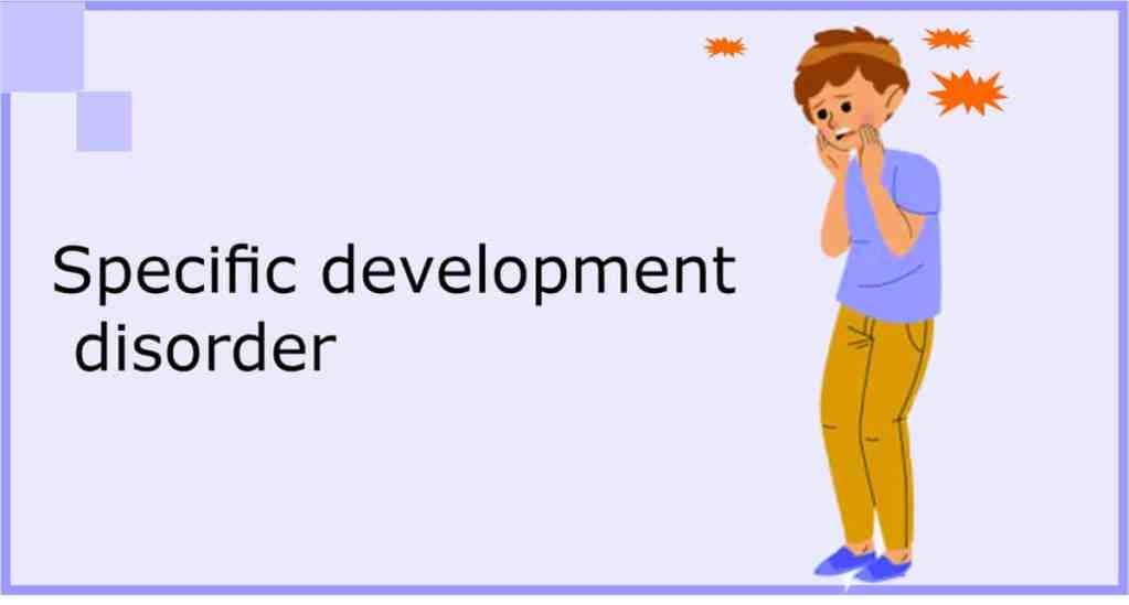specific developmental disorders of speech and language