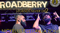 Legends Never Die 2: Nickelus F vs Danja Zone