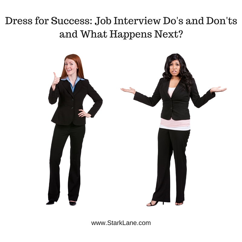 Dress For Success Job Interview Do's And Don'ts And What