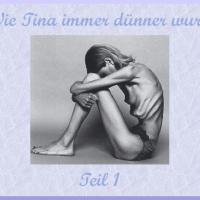 Wie Tina immer dünner wurde Teil 1~ Kurzgeschichte zum Thema Mobbing