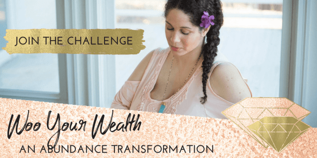 Woo Your Wealth: An Abundance and Mindset Challenge