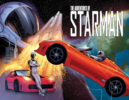 Starman, SpaceX Starman, Elon Musk, The Adventures of Starman, Eli Burton, Tesla, SpaceX