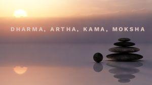 Dharna, Artha, Kama, and Moksha