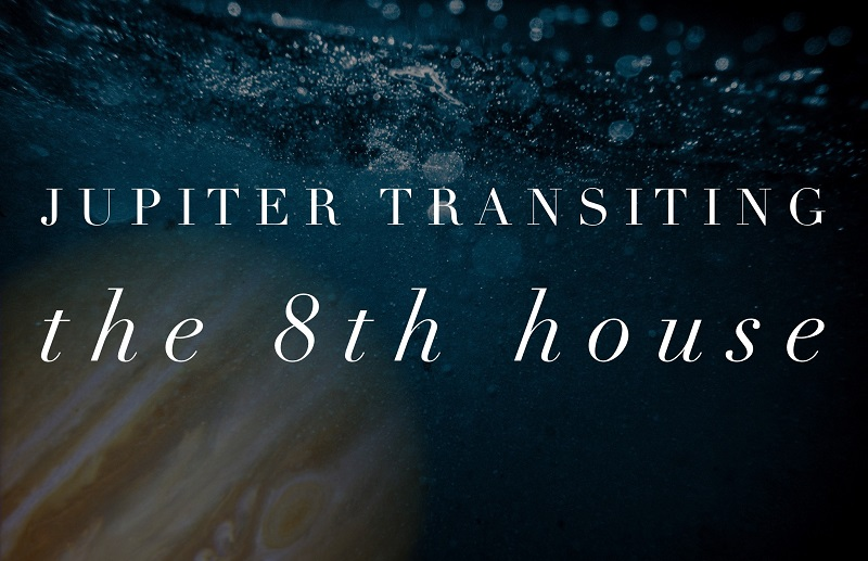 Jupiter transiting 8th house