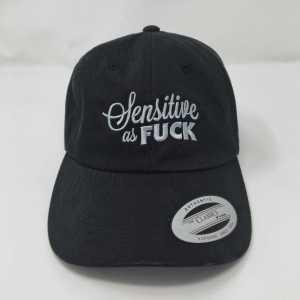 Sensitive as Fuck Hat