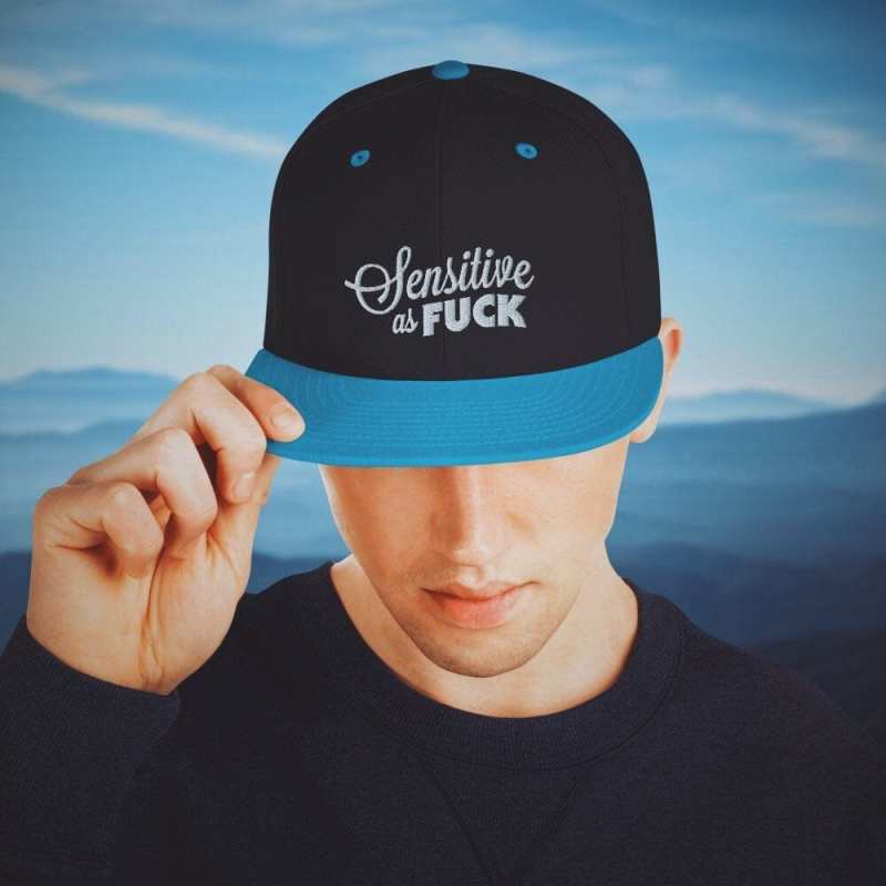 Sensitive as Fuck Snapback Hat