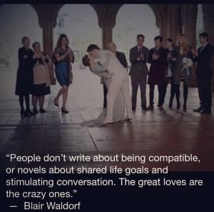 the great loves are the crazy