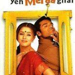 Yeh Teraa Ghar Yeh Meraa Ghar (2001)