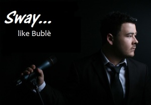 Michael Buble Tribute Show  For Your Event Sway Like Buble
