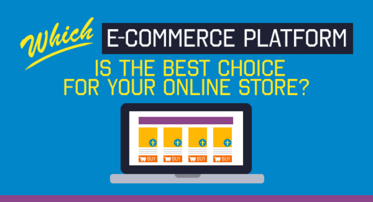 Which eCommerce Platform Is The Best Choice For Your Online Store?