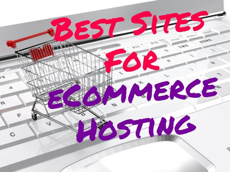 Best sites for eCommerce hosting