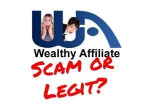 Is Wealthy Affiliate scam or legit?