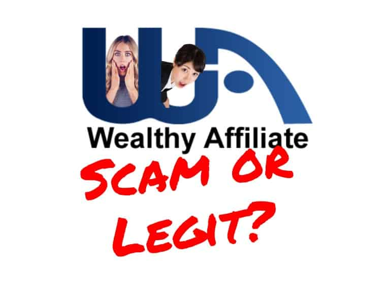 Is Wealthy Affiliate scam or legit?