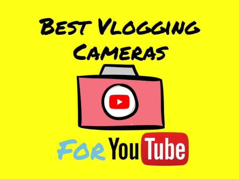 Best vlogging camera for Youtube