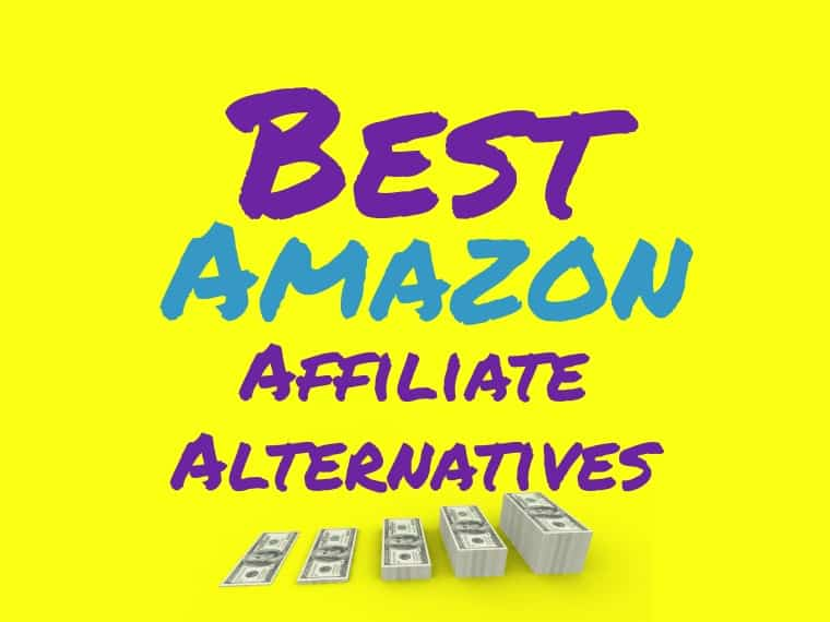 Best Amazon affiliate alternatives