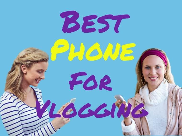 Best phone for vlogging